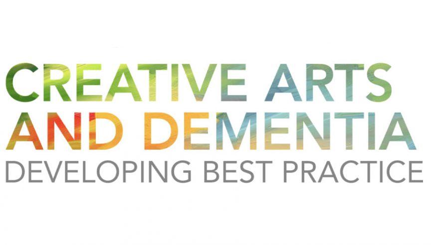 Creative Arts and Dementia