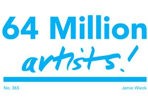 64 Million Artists
