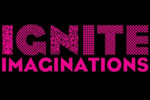 Ignite Imaginations